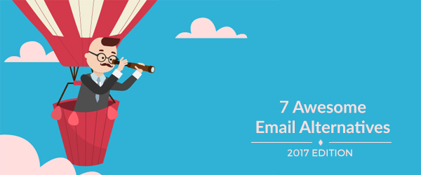 7 Awesome Email Alternatives